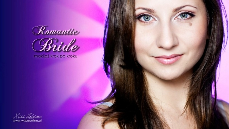 "Makijaż ślubny ""Romantic Bride"" krok po kroku"