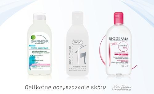 Oczyszczanie skóry - mleczko Garnier Skóra Wrażliwa, mleczko + tonik Ziaja Kozie Mleko, Bioderma Sensibio - płyn micelarny