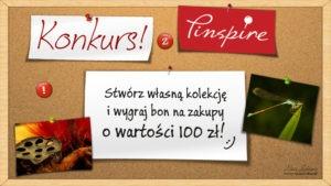 "Konkurs ""Inspirujące Piękno Naury"" z Pinspire!"