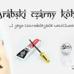 Arabski eyeliner – kajal, kohl, khol – cudowny, czy przeklęty?